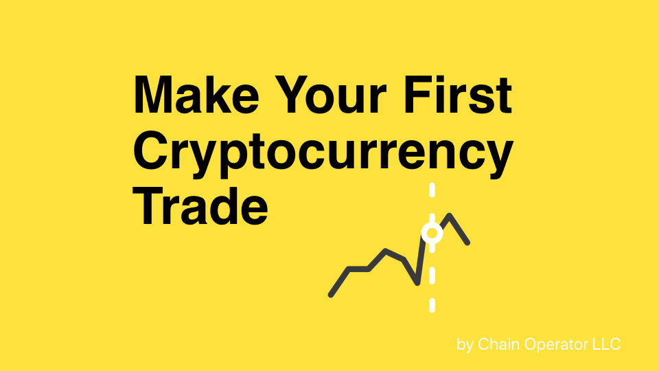 First step in trade cryptocurrency