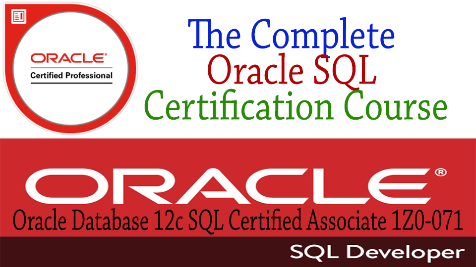 the complete oracle sql certification course with realtime practical