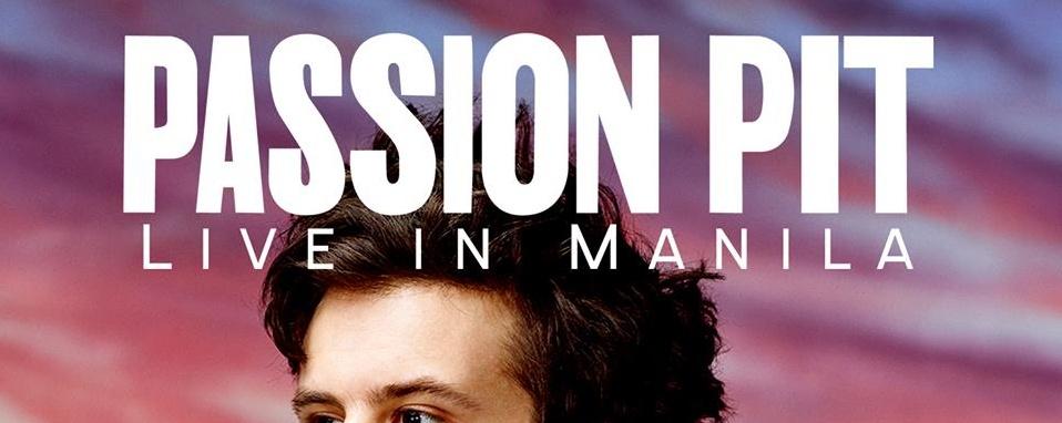 PASSION PIT Live in Manila