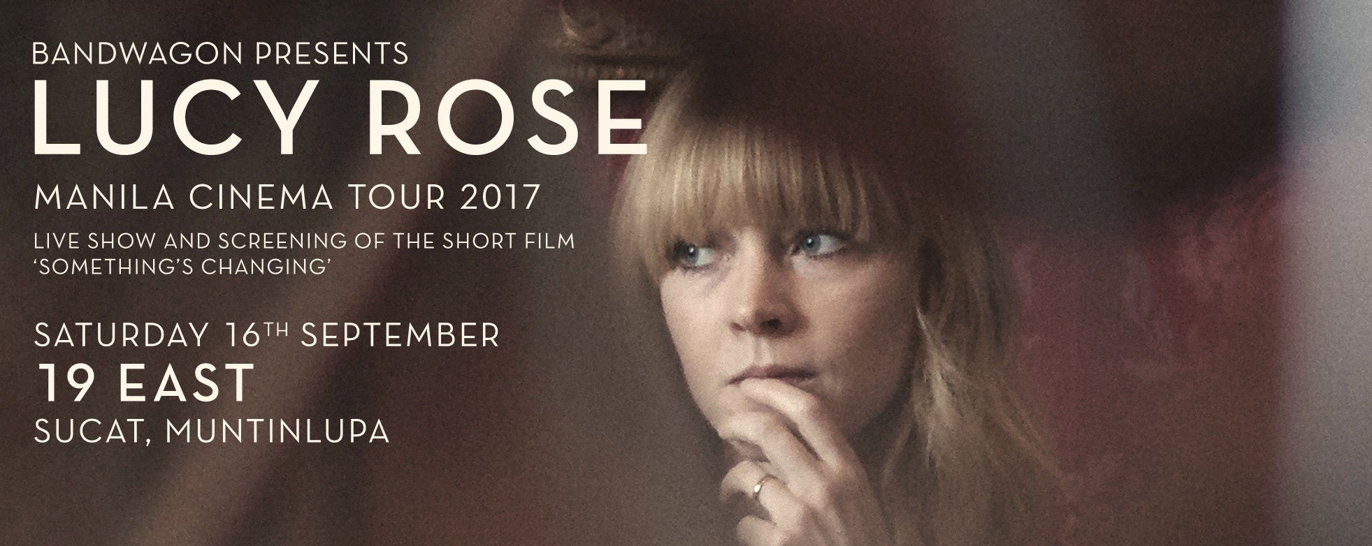 Bandwagon Live: Lucy Rose Manila Cinema Tour 2017