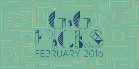 Bandwagon Gig Picks: February 2016