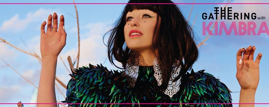 The Gathering with KIMBRA