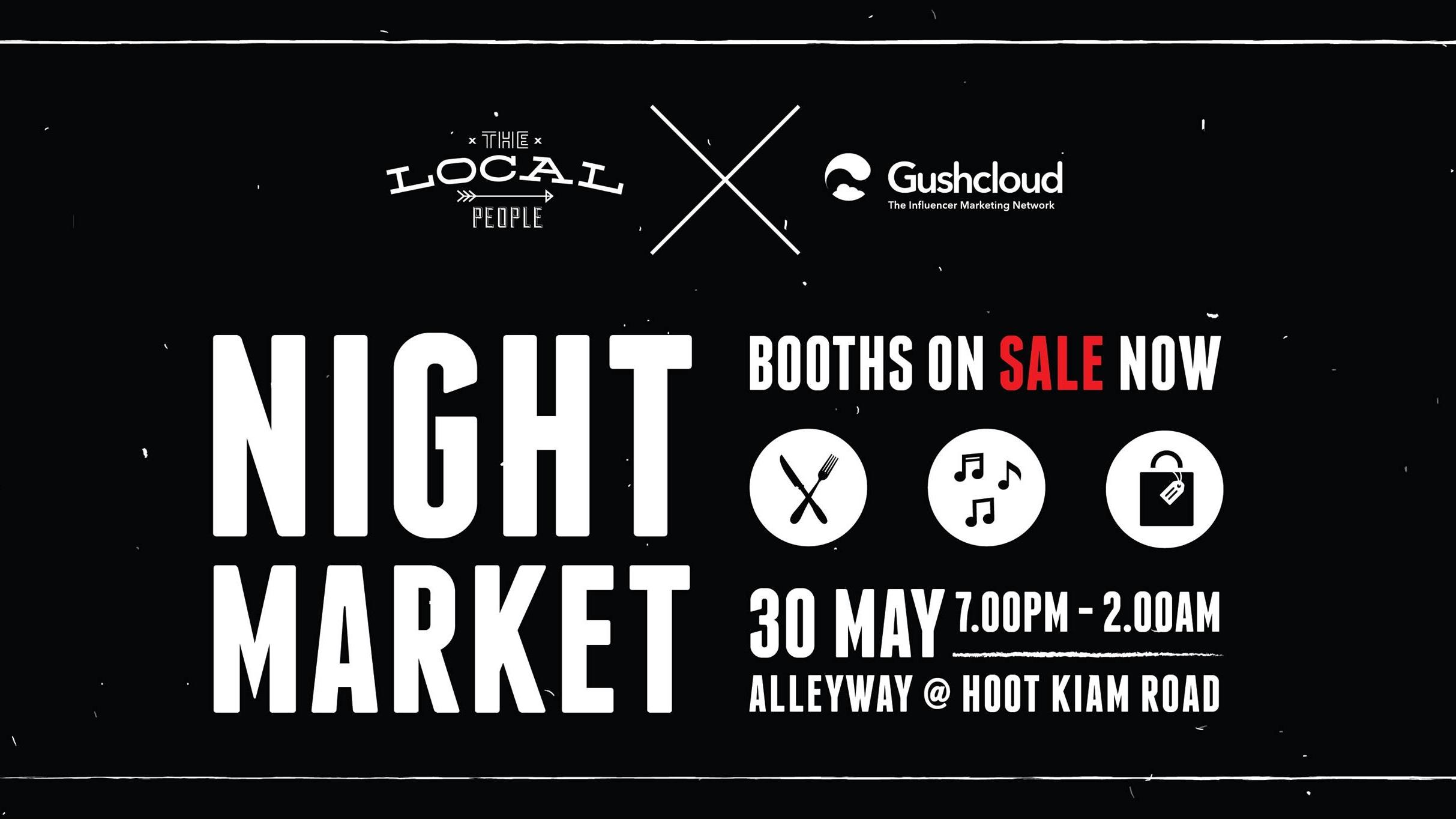 The Local People x GushCloud Night Market