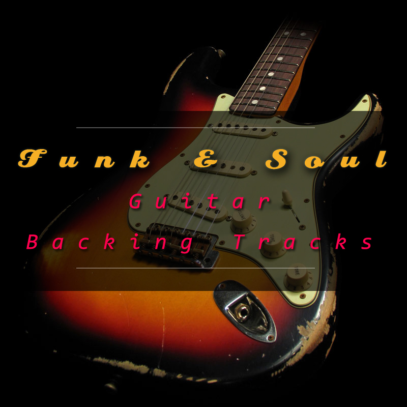 Funk & Soul Guitar Backing Tracks