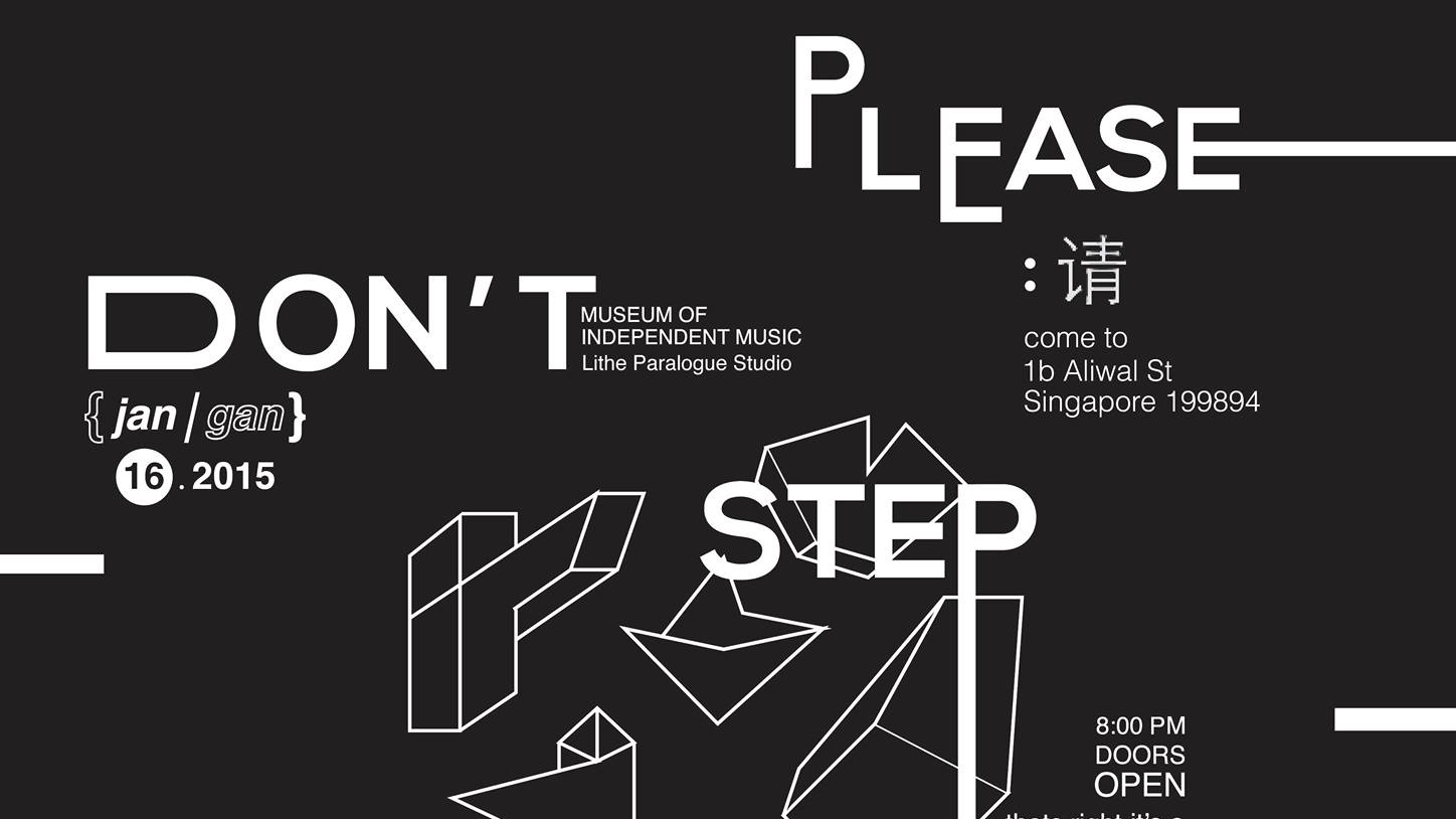 7nightsatsea Presents : Please Don't Step (Qing Jangan Pati)