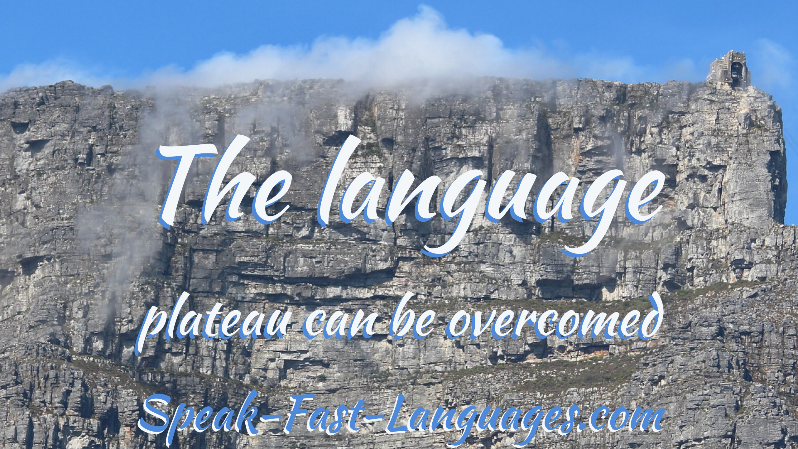 The Language Plateau Overcomed