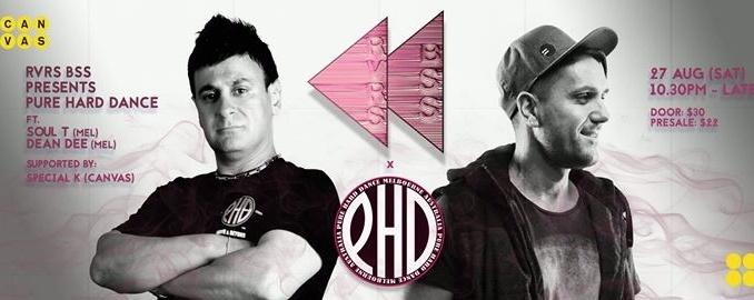 RVRS BSS presents PURE HARD DANCE // Soul T & Dean Dee (MEL)