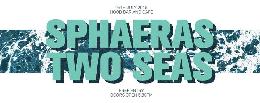 SPHAERAS X TWO SEAS SHOW