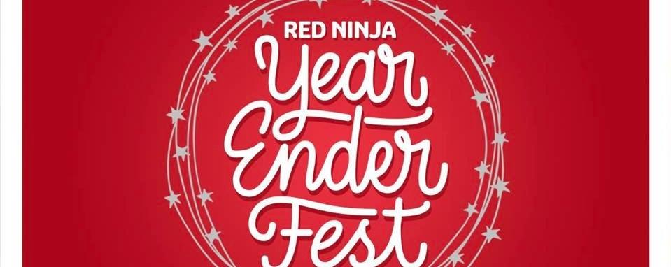 Red Ninja Year Ender Fest