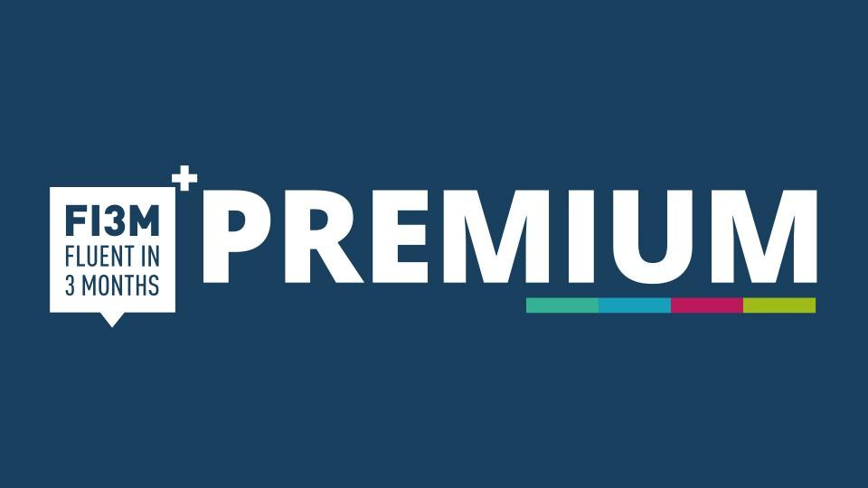 Fluent in 3 Months Premium | Fluent in 3 Months
