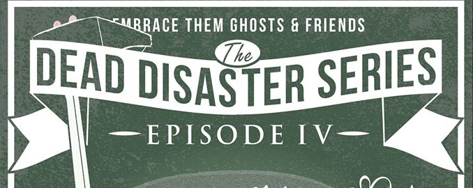 The Dead Disaster Series. Episode IV